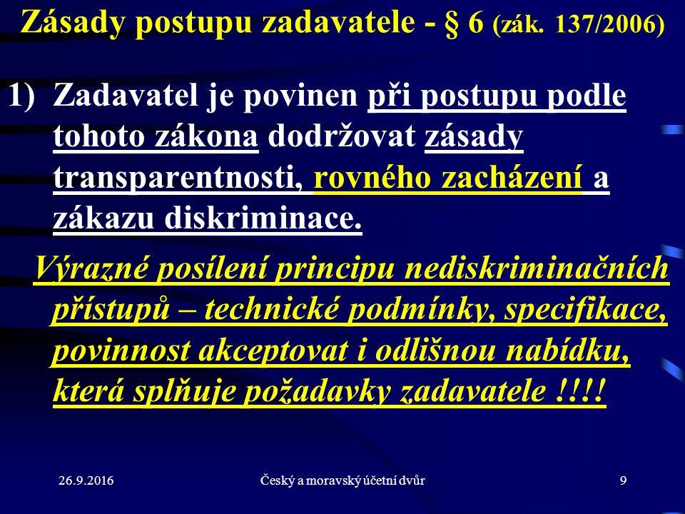 26.9.2016Český a moravský účetní dvůr70 Zadávací dokumentace - § 48