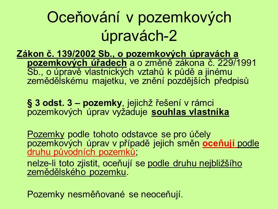 Oceňování v pozemkových úpravách-2 Zákon č.