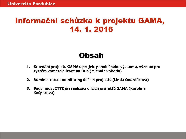 Informační schůzka k projektu GAMA, 14. 1.