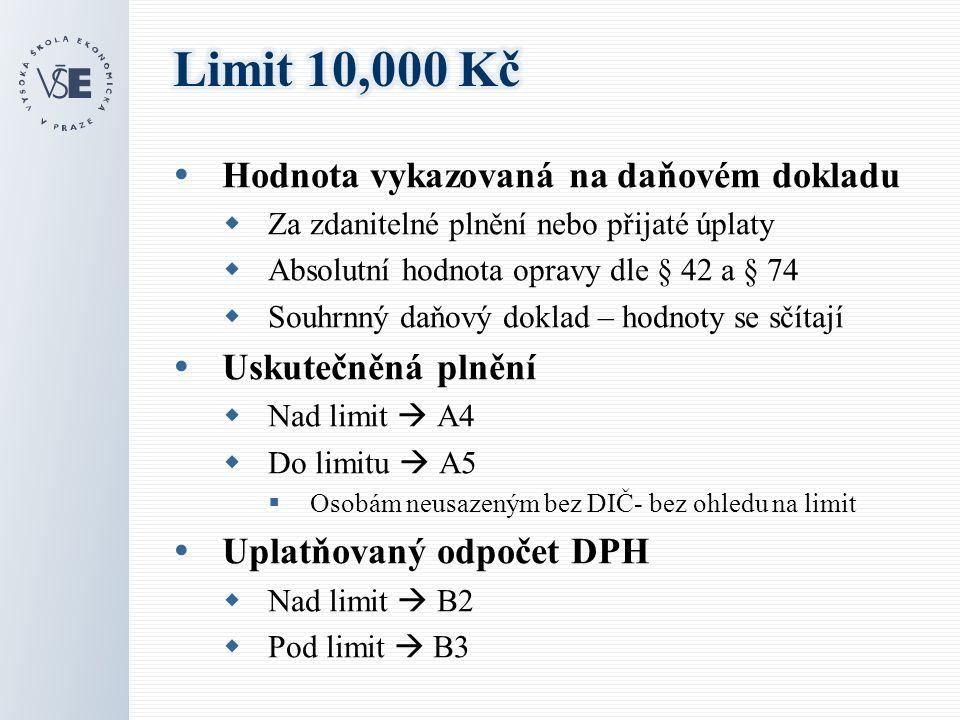  Oprava dle § 42, § 74  Samostatné zdanitelné plnění - sleduje se limit 10 tis.
