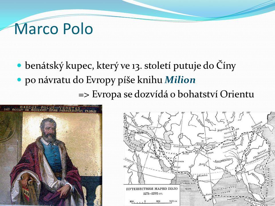 Marco Polo benátský kupec, který ve 13.