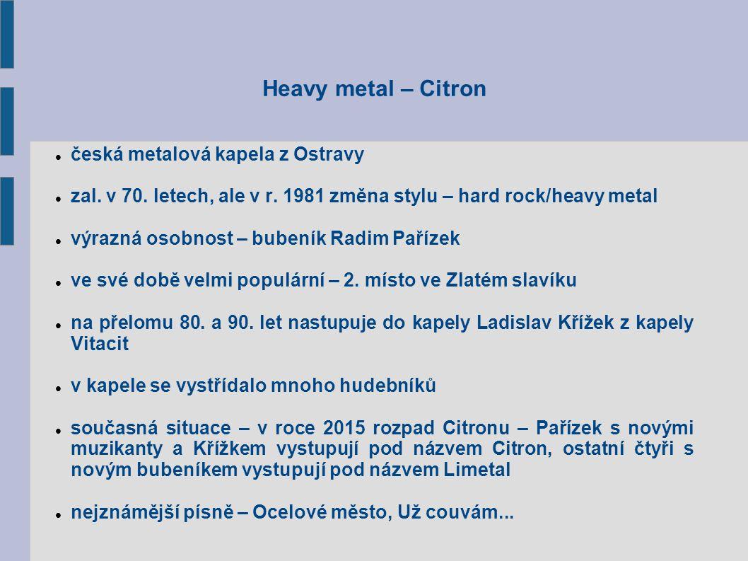 Heavy metal – Citron česká metalová kapela z Ostravy zal.