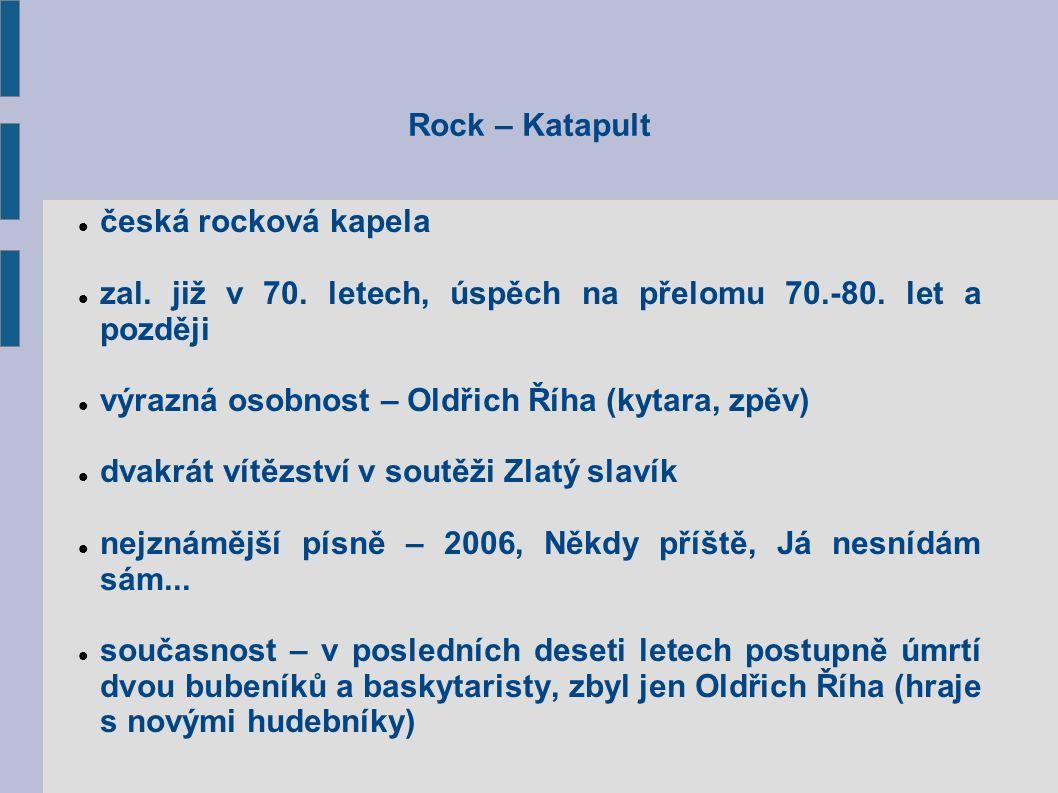 Rock – Katapult česká rocková kapela zal. již v 70.