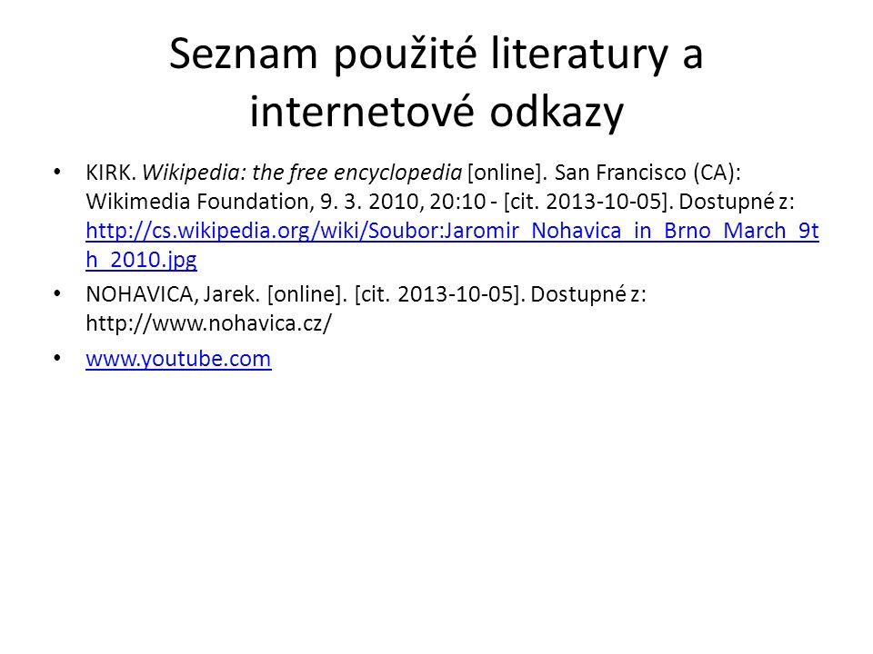 Seznam použité literatury a internetové odkazy KIRK.