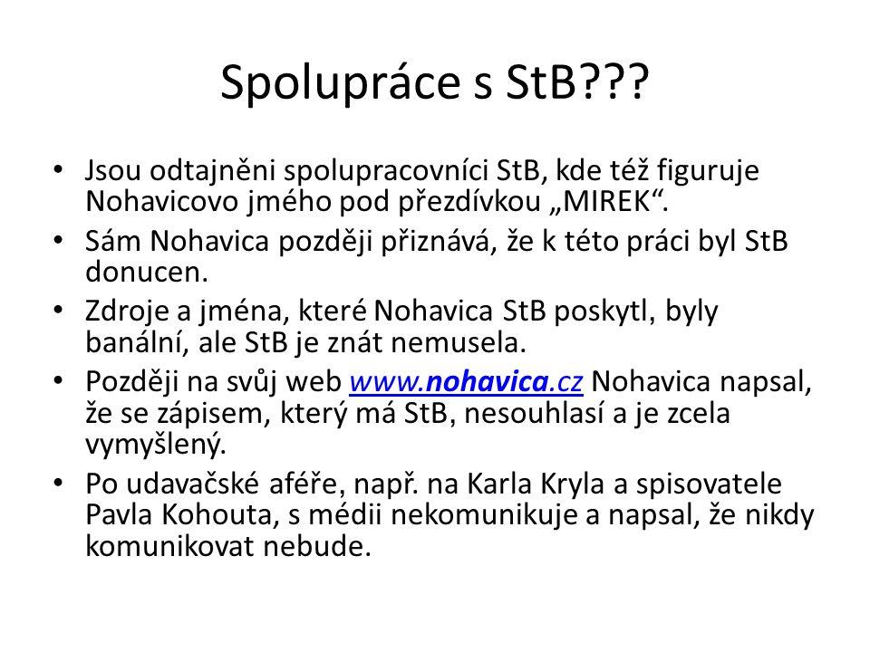 Spolupráce s StB .