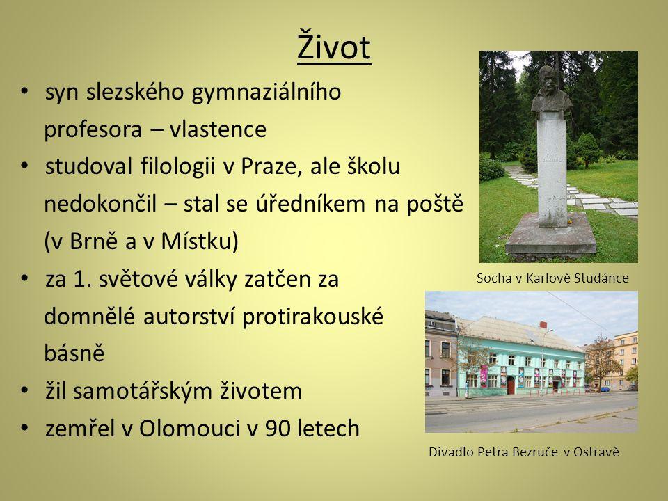 Slezské písně jediná básnická sbírka Petra Bezruče obsahuje 81 básní – zasazeny do 2 pol.