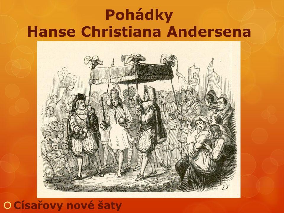 Císařovy nové šaty Pohádky Hanse Christiana Andersena