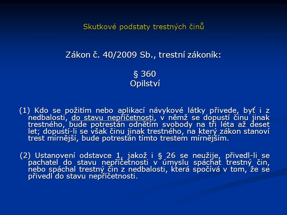 Skutkové podstaty trestných činů Zákon č.