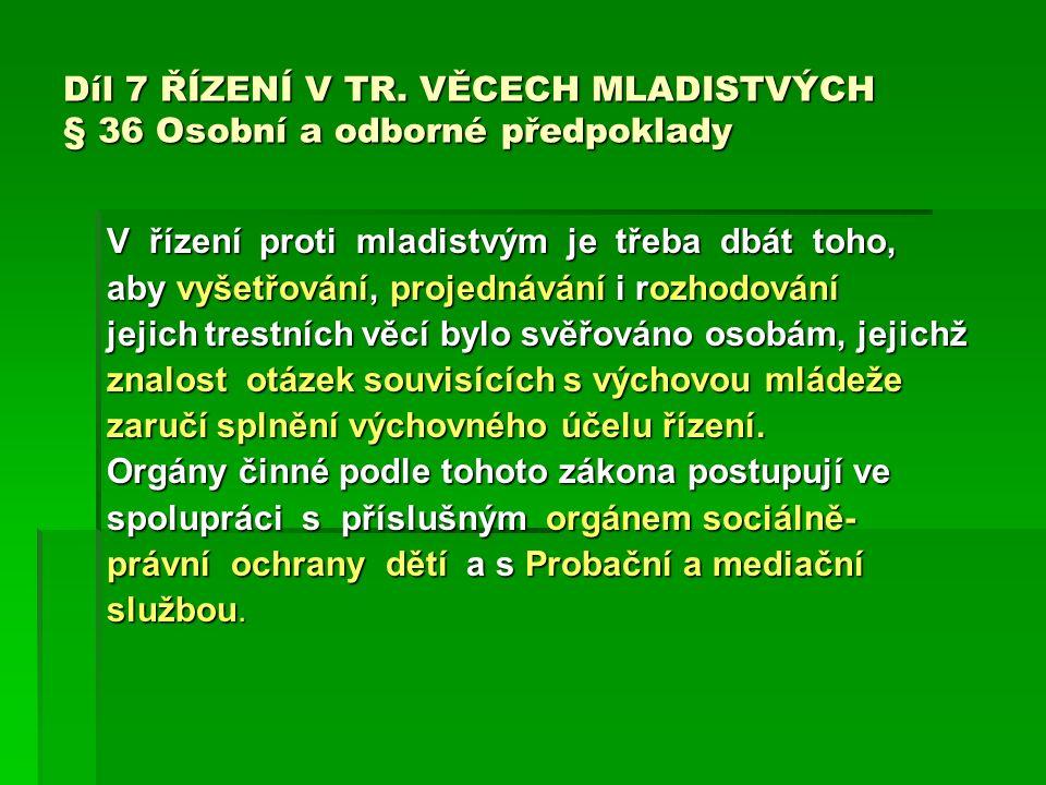 Díl 7 ŘÍZENÍ V TR.