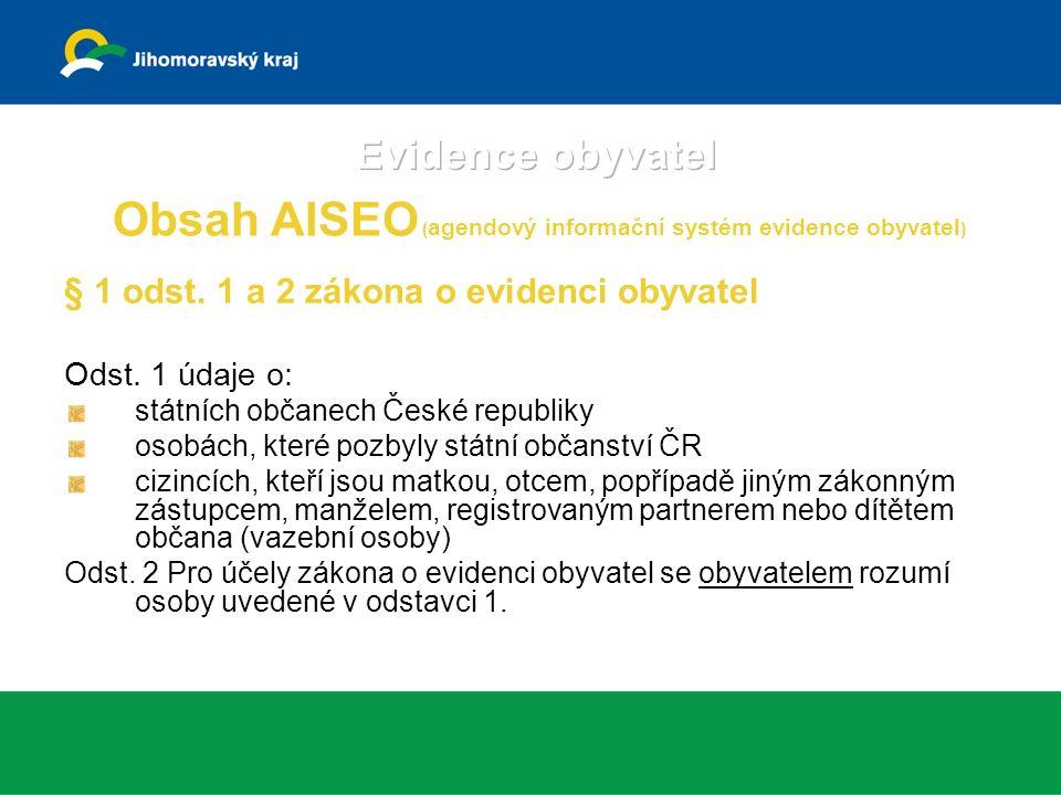 § 2 Ministerstvo vnitra krajské úřady obecní úřady obcí s rozšířenou působností(magistráty) ohlašovny (ÚMČ)