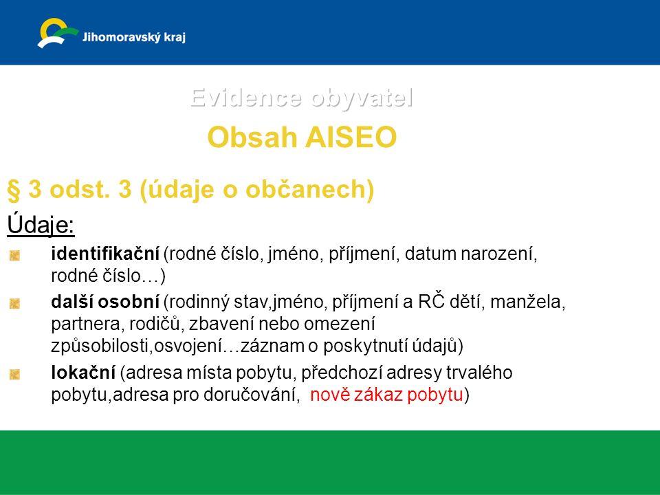 Obsah AISEO § 3 odst.4 (údaje o cizincích tj.