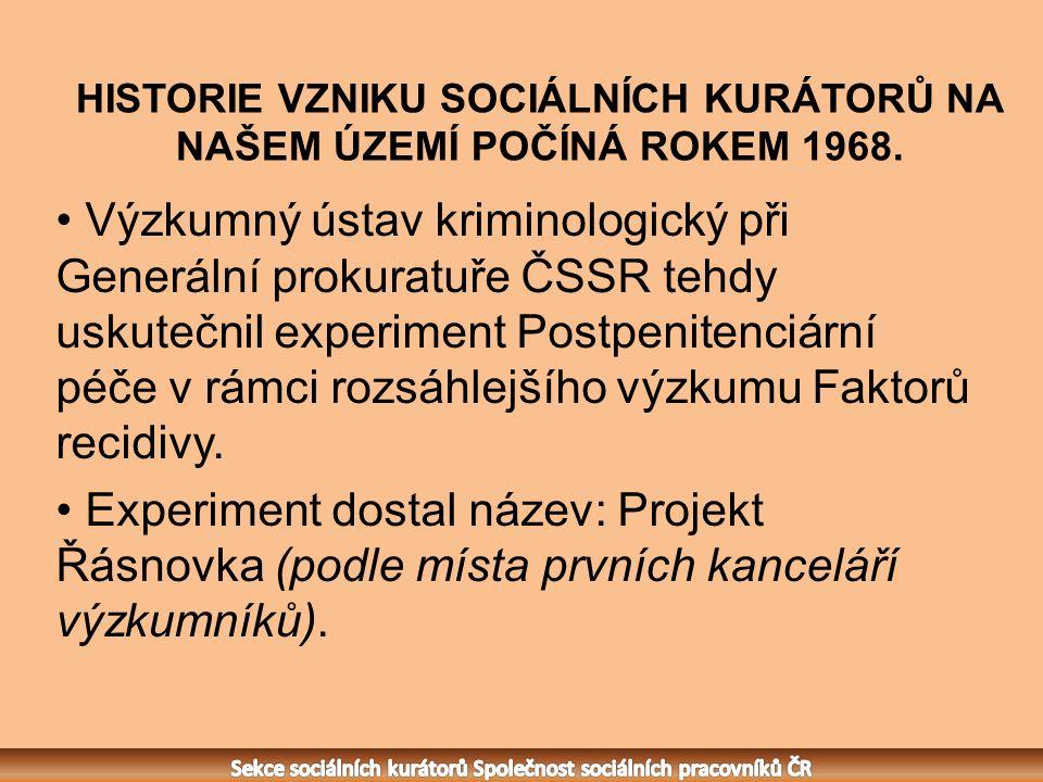 HISTORIE VZNIKU SOCIÁLNÍCH KURÁTORŮ NA NAŠEM ÚZEMÍ POČÍNÁ ROKEM 1968.