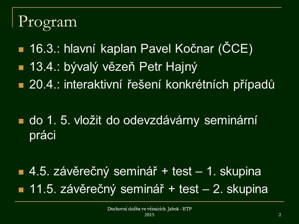 . 3 © 2012 Vězeňská služba České republiky Sdílet Mapa webu Prohlášení o přístupnosti RSS
