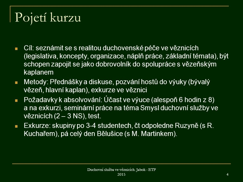Počty vězňů v ČR 6.2. 2015 Duchovní služba ve věznicích.