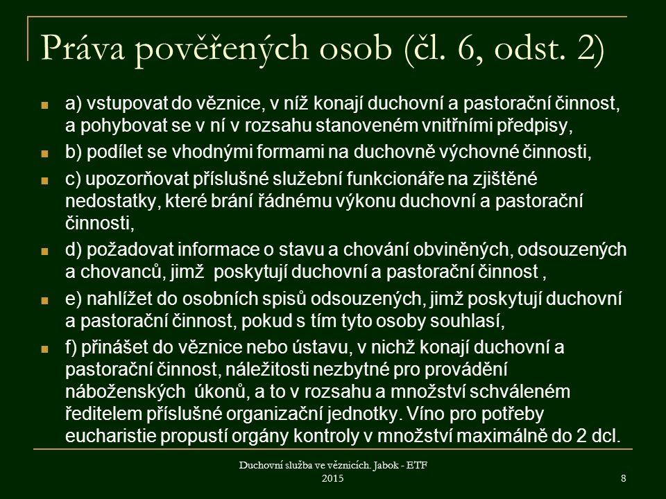 Práva pověřených osob (čl. 6, odst.