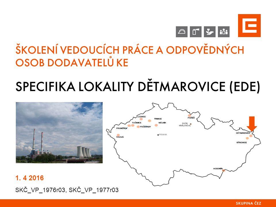 SPECIFIKA LOKALITY EDE 2.MÍSTA PRO SOUSTŘEDĚNÍ EVAKUOVANÝCH OSOB Pro Elektrárnu Dětmarovice, a.