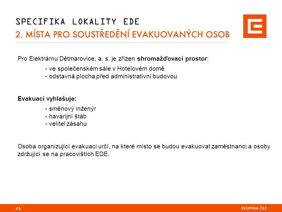 SPECIFIKA LOKALITY EDE 2. MÍSTA PRO SOUSTŘEDĚNÍ EVAKUOVANÝCH OSOB Pro Elektrárnu Dětmarovice, a.