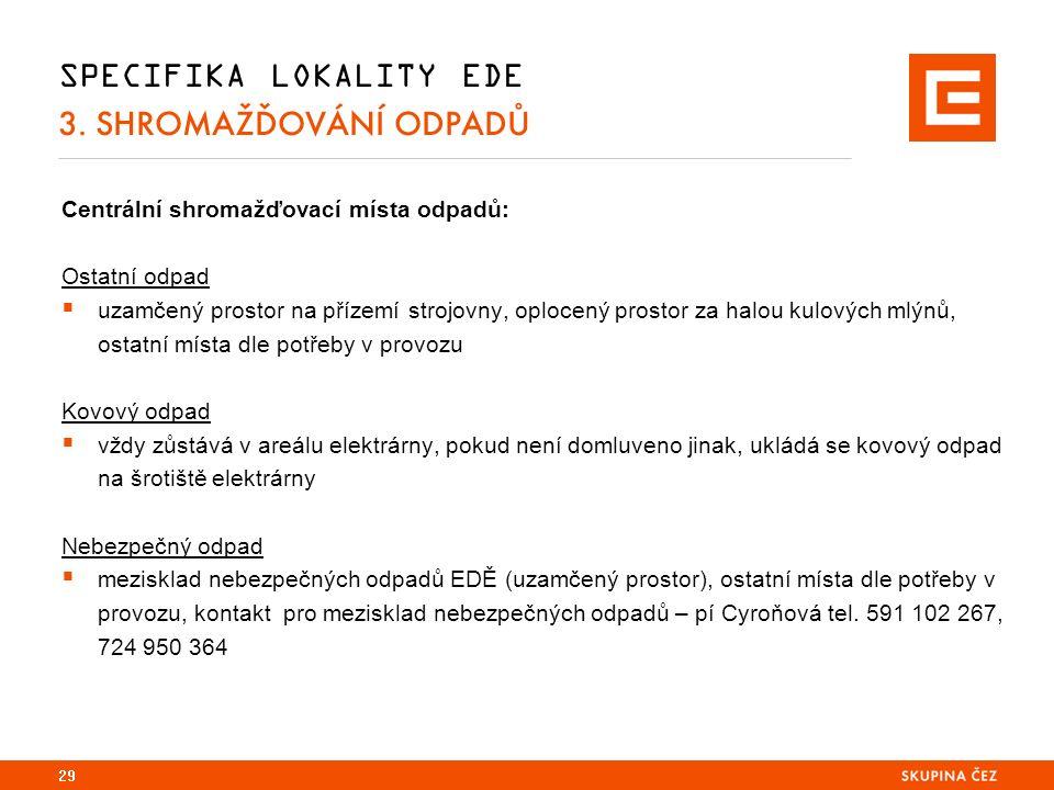 SPECIFIKA LOKALITY EDE 3.