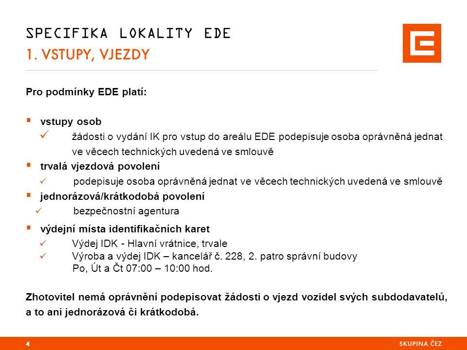 SPECIFIKA LOKALITY EDE 2.ZAJIŠTĚNÍ POŽÁRNÍ OCHRANY  V Elektrárně Dětmarovice, a.s.