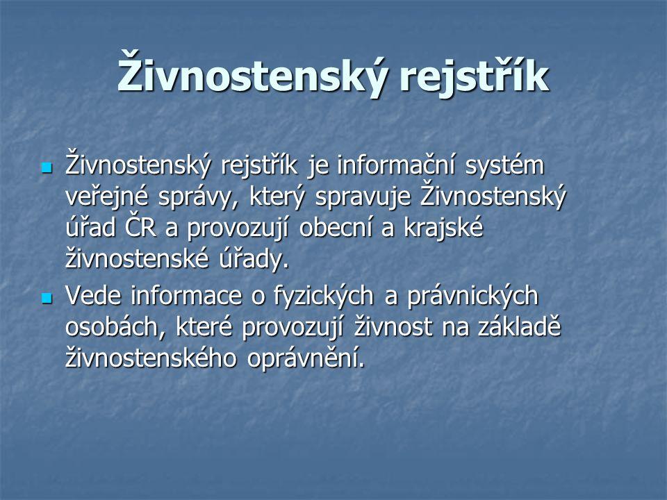 Živnostenský rejstřík Živnostenský rejstřík je informační systém veřejné správy, který spravuje Živnostenský úřad ČR a provozují obecní a krajské živnostenské úřady.