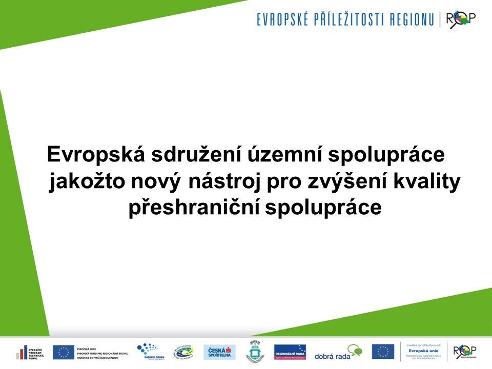Evropská sdružení územní spolupráce jakožto nový nástroj pro zvýšení kvality přeshraniční spolupráce