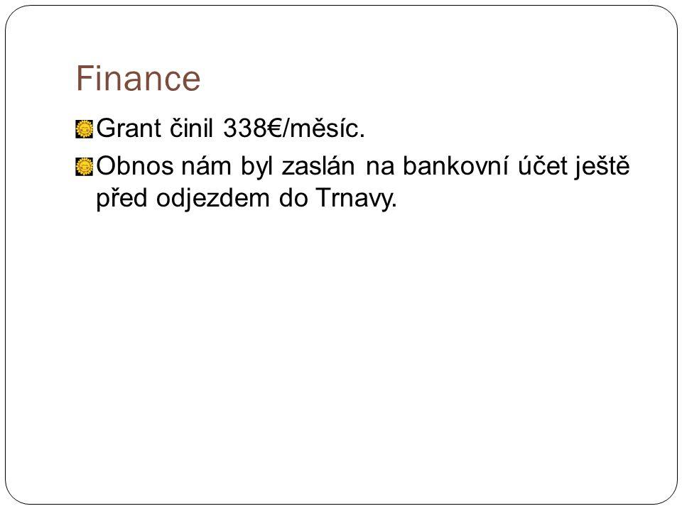 Finance Grant činil 338€/měsíc.