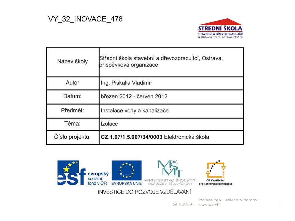 26.9.2016 Izolace-tep.izolace v domov. rozvodech2 Anotace: Materiál je vytvořen pro žáky 1.