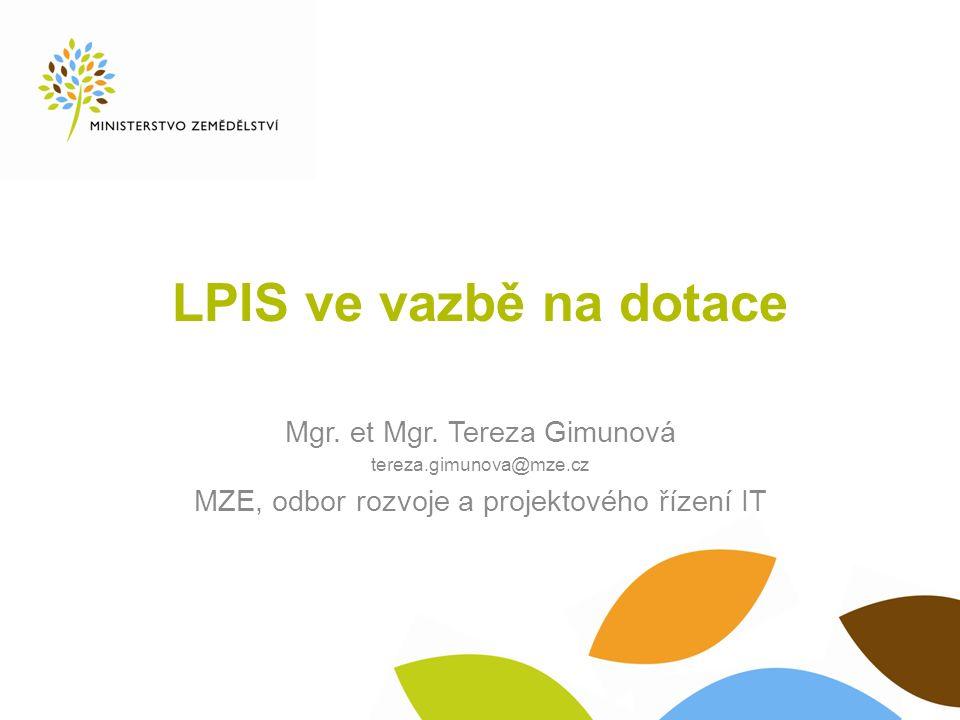 LPIS ve vazbě na dotace Mgr. et Mgr.