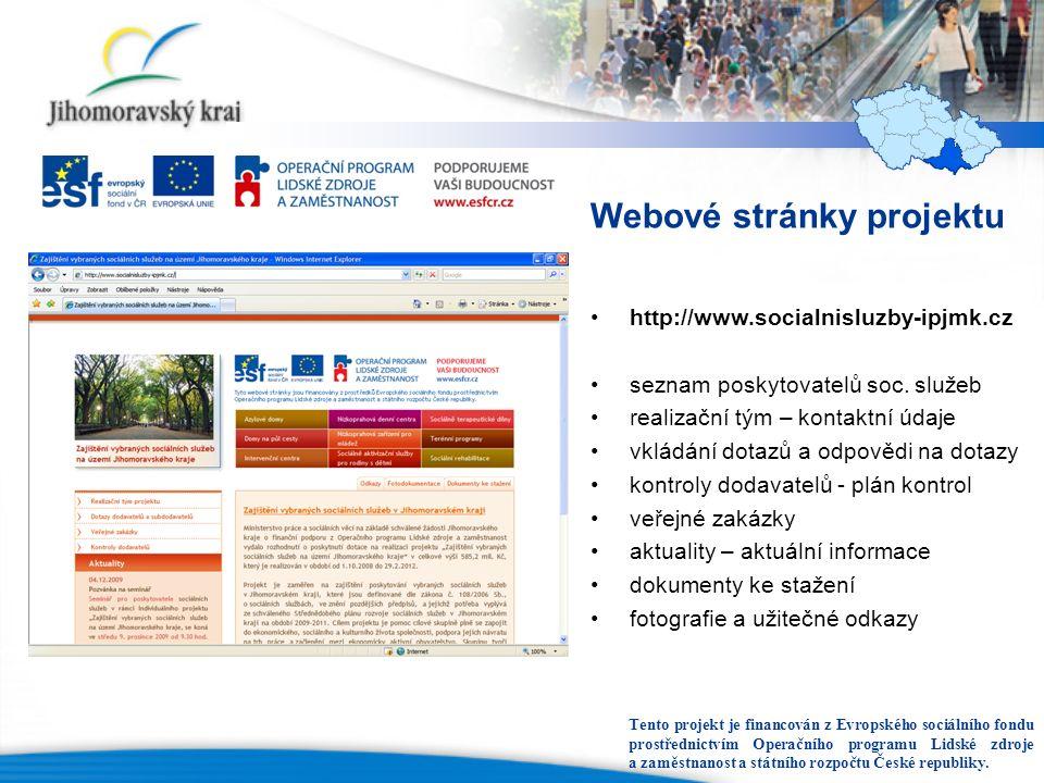 Webové stránky projektu http://www.socialnisluzby-ipjmk.cz seznam poskytovatelů soc.