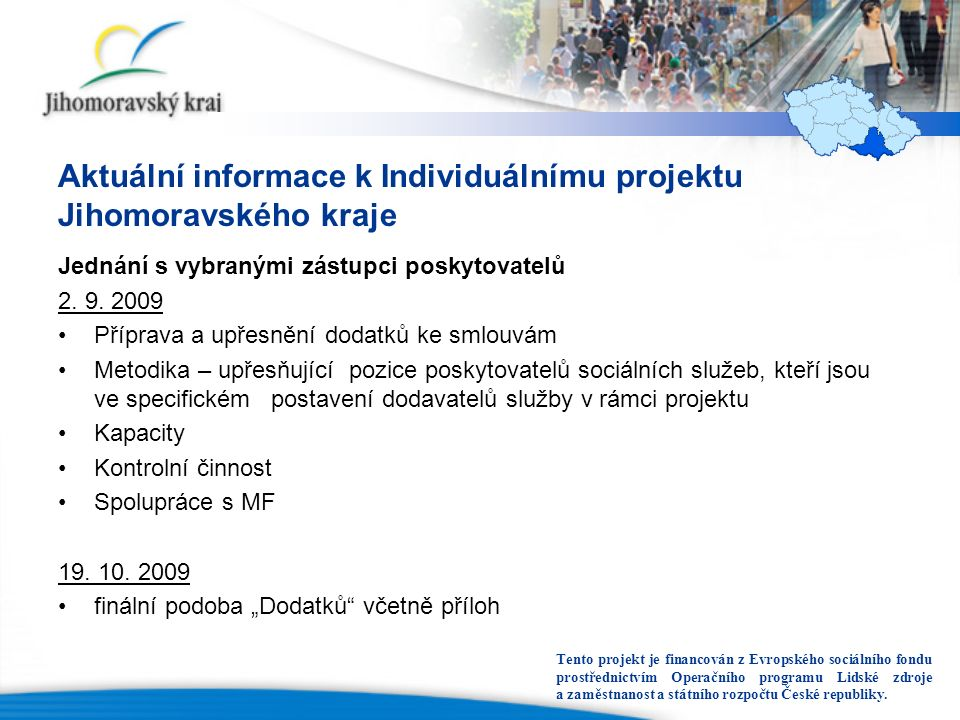 Aktuální informace k Individuálnímu projektu Jihomoravského kraje Jednání s vybranými zástupci poskytovatelů 2.