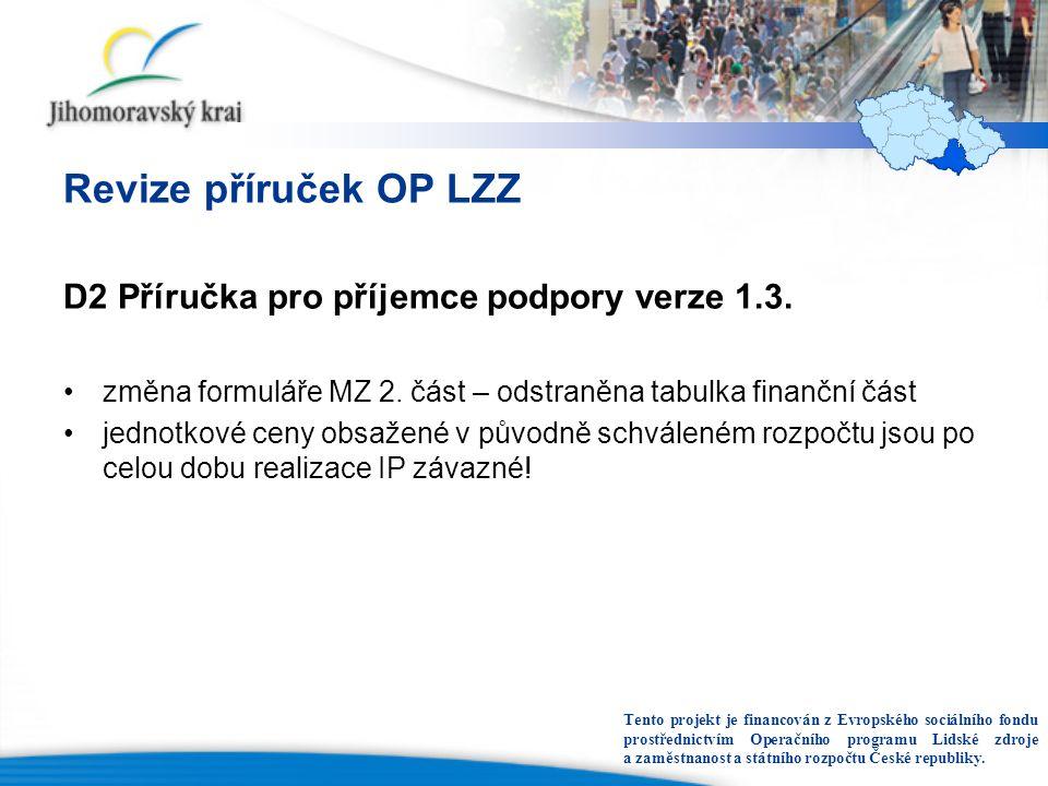 Revize příruček OP LZZ D2 Příručka pro příjemce podpory verze 1.3.
