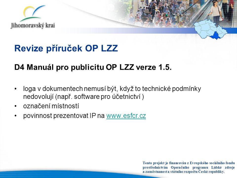 Revize příruček OP LZZ D4 Manuál pro publicitu OP LZZ verze 1.5.