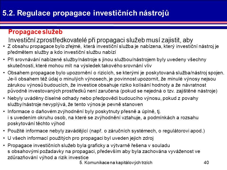 5. Komunikace na kapitálových trzích40 5.2.