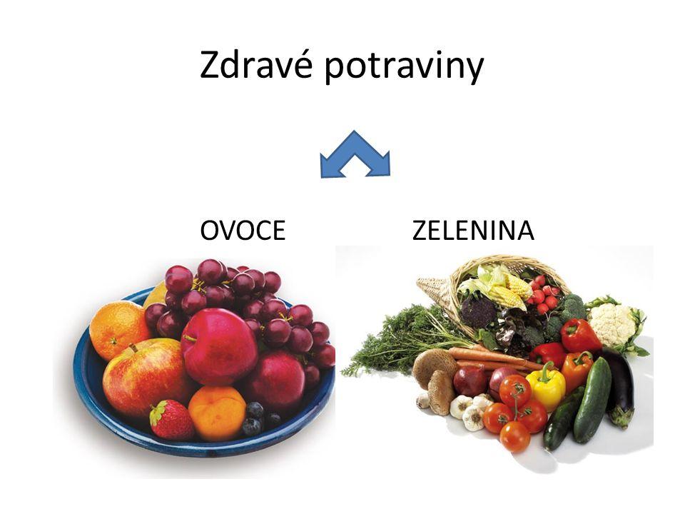 Zdravé potraviny OVOCE ZELENINA