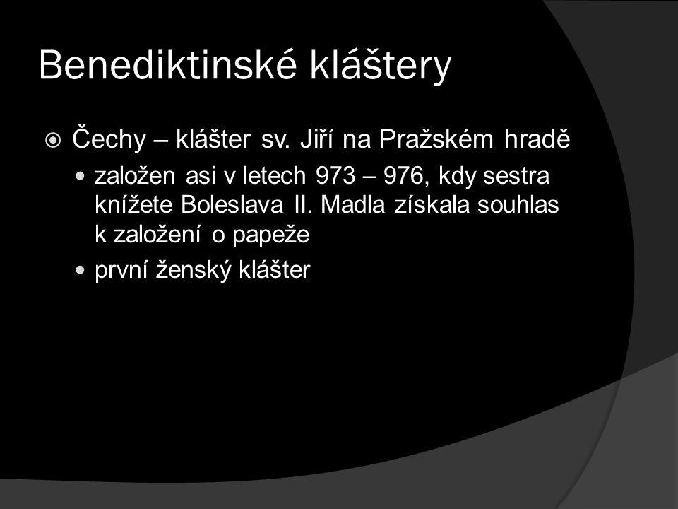 Benediktinské kláštery  Čechy – klášter sv.