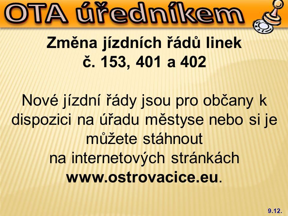 9.12.Změna jízdních řádů linek č.