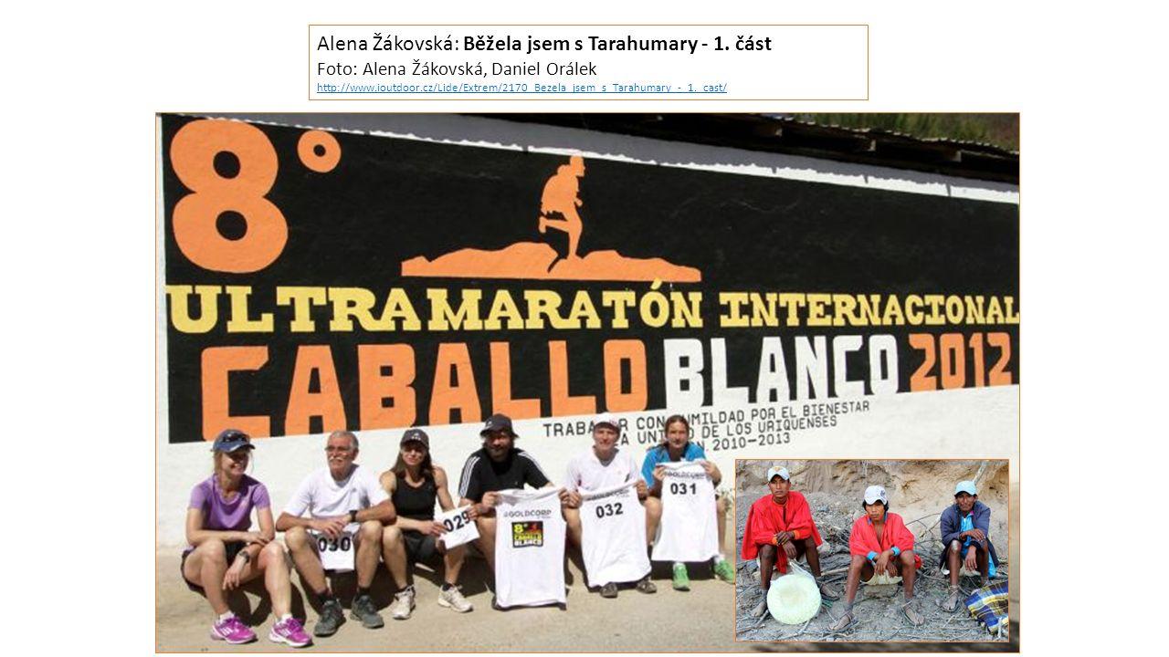 Alena Žákovská: Běžela jsem s Tarahumary - 1.