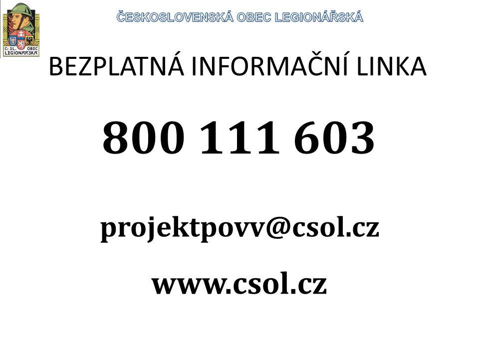 BEZPLATNÁ INFORMAČNÍ LINKA 800 111 603 projektpovv@csol.cz www.csol.cz