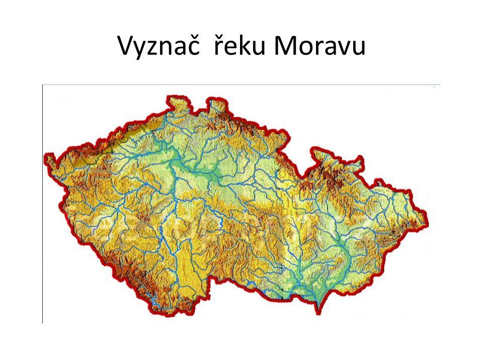 Vyznač řeku Moravu
