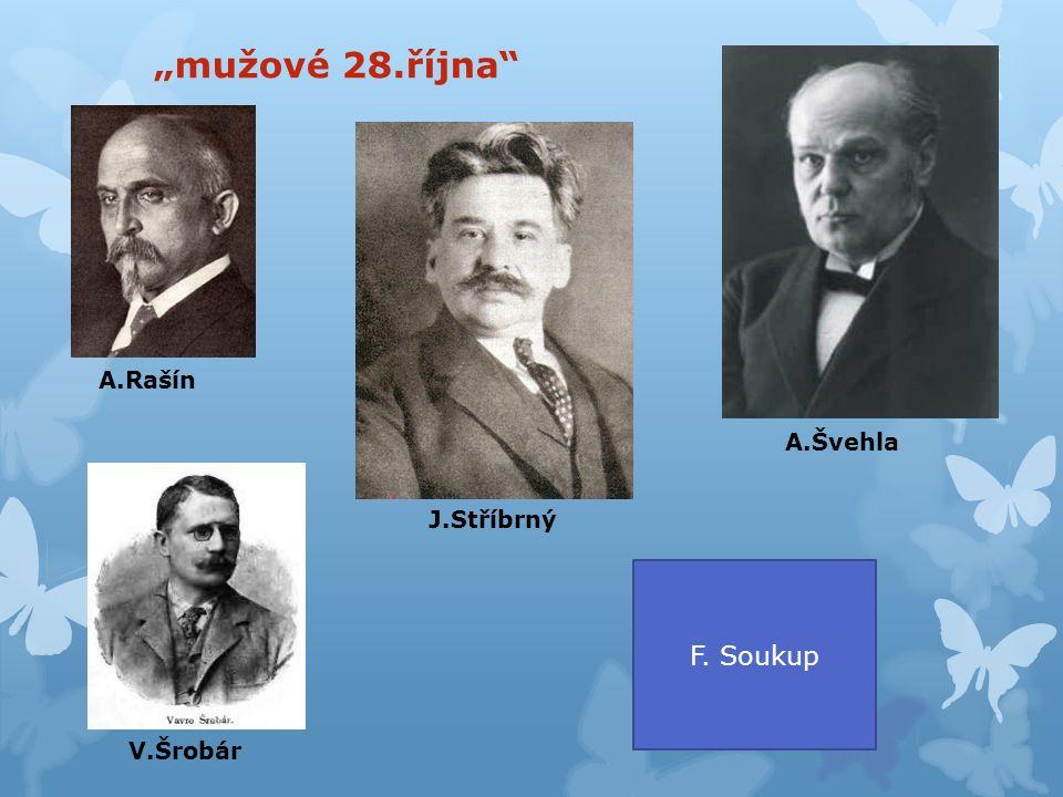 """""""mužové 28.října"""" A.Rašín A.Švehla F. Soukup J.Stříbrný V.Šrobár"""