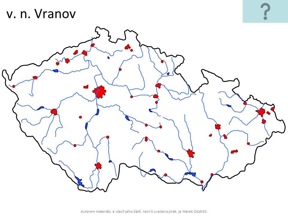 Autorem materiálu a všech jeho částí, není-li uvedeno jinak, je Marek Odstrčil. v. n. Vranov
