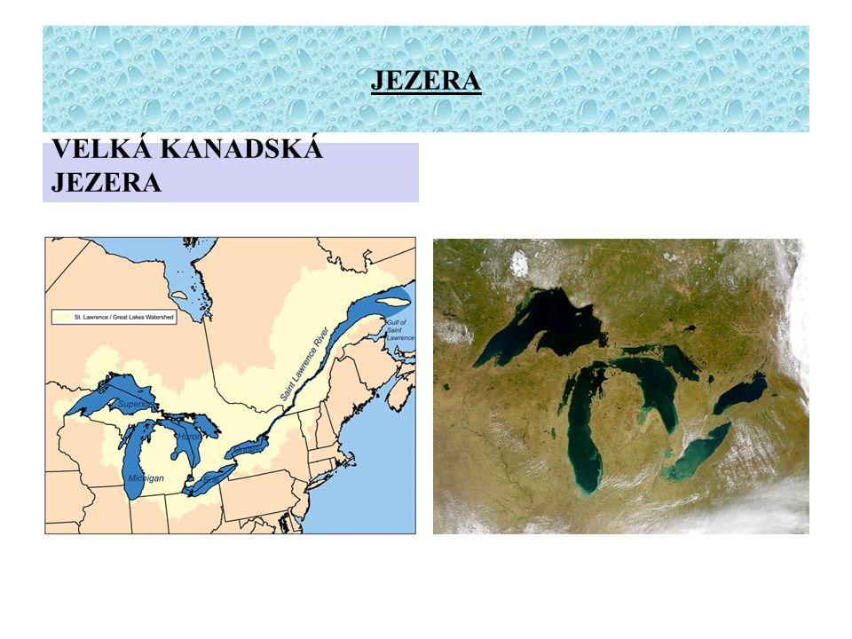 Největší vodní plochou v Americe jsou Velká kanadská jezera na hranicích mezi Kanadou a USA.