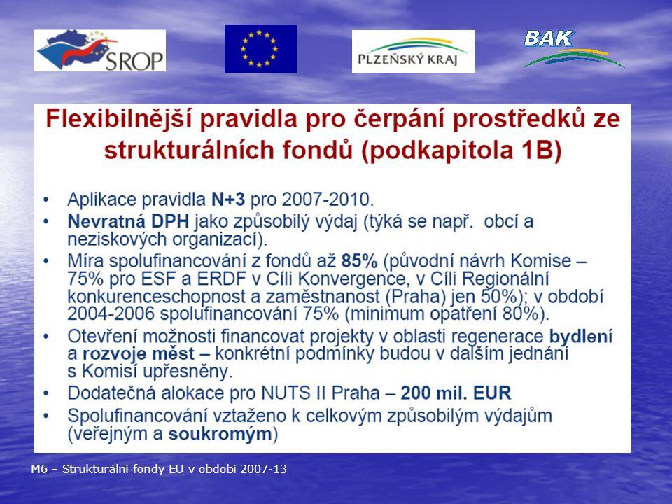 M6 – Strukturální fondy EU v období 2007-13