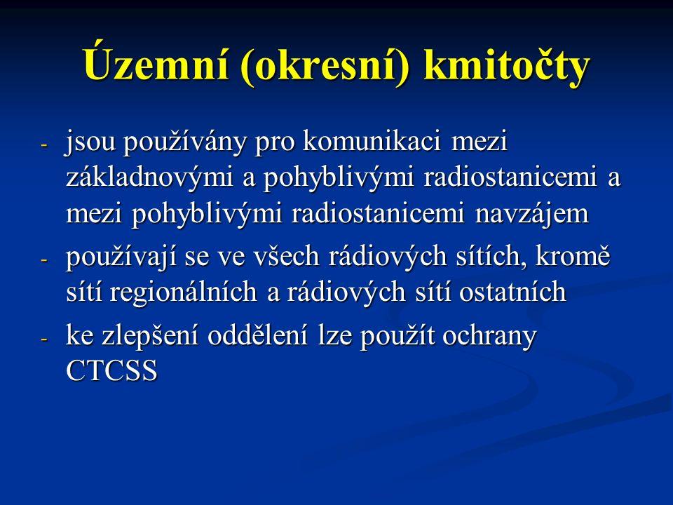 Územní (okresní) kmitočty - jsou používány pro komunikaci mezi základnovými a pohyblivými radiostanicemi a mezi pohyblivými radiostanicemi navzájem -
