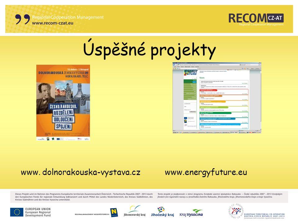 Úspěšné projekty www. dolnorakouska-vystava.cz www.energyfuture.eu