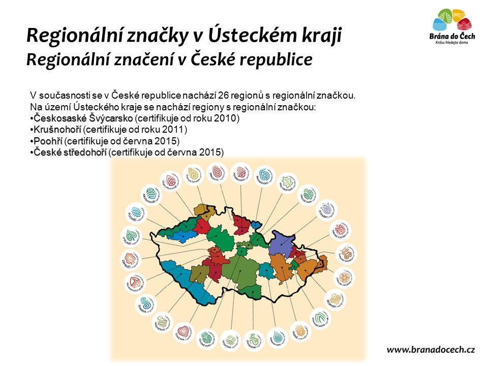 Regionální značky v Ústeckém kraji Regionální značení v České republice V současnosti se v České republice nachází 26 regionů s regionální značkou.