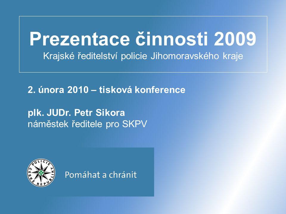 Prezentace činnosti 2009 Krajské ředitelství policie Jihomoravského kraje 2.