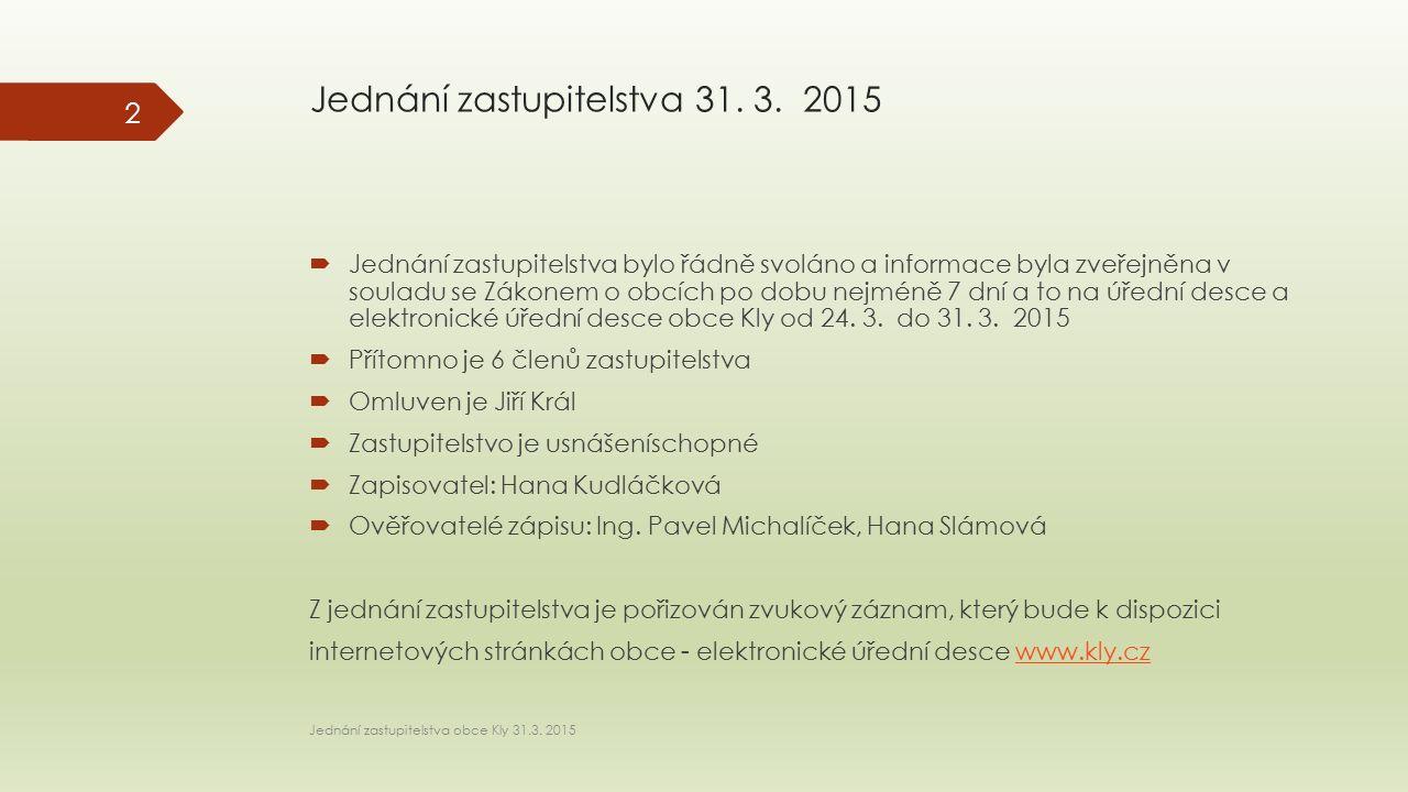 Jednání zastupitelstva 31. 3.