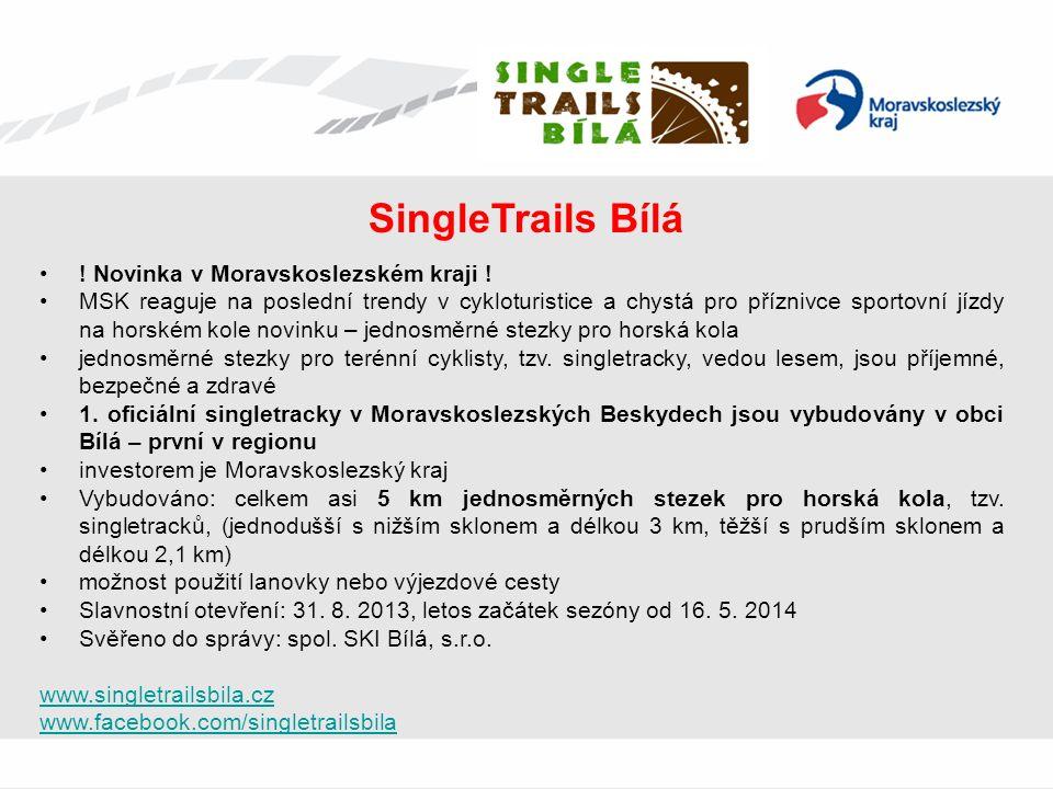 SingleTrails Bílá ! Novinka v Moravskoslezském kraji ! MSK reaguje na poslední trendy v cykloturistice a chystá pro příznivce sportovní jízdy na horsk
