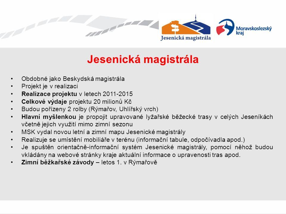 Jesenická magistrála Obdobné jako Beskydská magistrála Projekt je v realizaci Realizace projektu v letech 2011-2015 Celkové výdaje projektu 20 milionů
